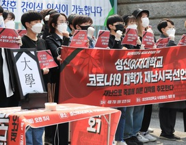 Hàn Quốc: Đại học từ chối hoàn học phí dù việc giảng dạy bị gián đoạn