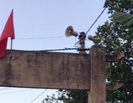 Loa phát thanh xã ở Thừa Thiên - Huế bị nhiễu sóng, phát tiếng Trung Quốc