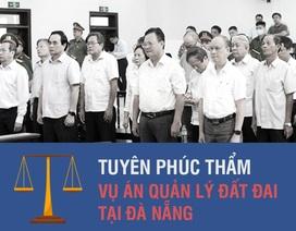 Infographics mức án của 2 cựu Chủ tịch Đà Nẵng và hàng loạt cựu cán bộ