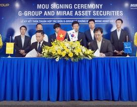 Tập đoàn G-Group ký kết hợp tác chiến lược với Công ty Chứng khoán Mirae Asset