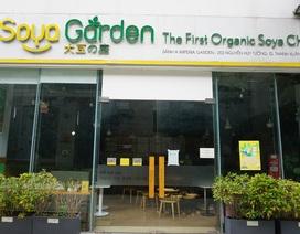 Chuỗi Soya Garden tiếp tục đóng nhiều cửa hàng ở Hà Nội, vì đâu nên nỗi?