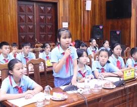 Đoàn Đại biểu Quốc hội tiếp xúc, lấy ý kiến của các em nhỏ về luật trẻ em