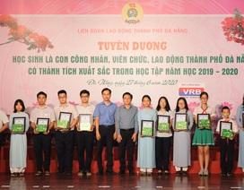 Đà Nẵng: Trao học bổng cho hơn 250 học sinh là con của công nhân, lao động