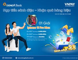 Cơ hội nhận iPhone 11 Pro Max khi nạp tiền điện thoại trên DongA eBanking
