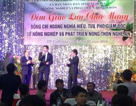 Sở NN&PTNT tổ chức tiệc hoành tráng chúc mừng tân Phó Giám đốc?