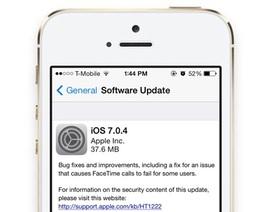 Apple phát hành bản iOS 7.0.4 vá lỗi FaceTime