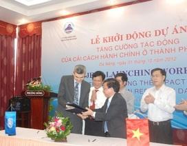 Đà Nẵng: Hơn 1,3 triệu USD nâng cao chất lượng cải cách hành chính