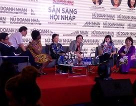 """Nữ doanh nhân Việt: Phát huy tinh thần """"mẫu Âu Cơ"""""""