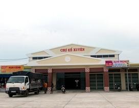 """Quảng Nam: Có việc """"xúi giục"""" tiểu thương không di dời đến chợ mới?"""