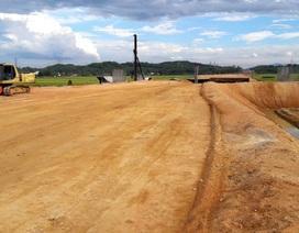 """Chủ đầu tư: Nhà thầu Trung Quốc múc """"đất bẩn"""" đổ đường cao tốc là không chính xác!"""