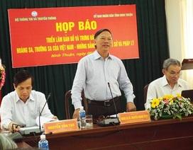 """Ninh Thuận họp báo giới thiệu """"những tài liệu vô giá"""""""