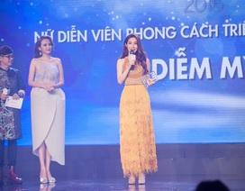 """Diễm My 9x ẵm giải """"Diễn viên trẻ có phong cách triển vọng"""""""