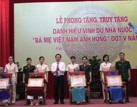 Phong tặng, truy tặng thêm 138 danh hiệu Bà mẹ Việt Nam anh hùng