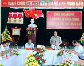 Thủ tướng: Xây dựng nông thôn mới phải phù hợp thực tiễn