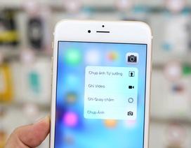 Trải nghiệm tính năng mới trên iPhone 6S Plus đầu tiên tại TPHCM