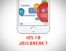 iOS 10 đã bị Jailbreak sau vài ngày ra mắt