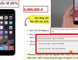 Cẩn thận khi mua sắm iPhone cũ dịp cuối năm