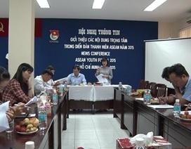 Việt Nam đăng cai tổ chức Diễn đàn Thanh niên ASEAN 2015