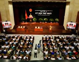 Hôm nay bầu lại các chức danh lãnh đạo HĐND, UBND TPHCM