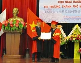 ĐH Đà Nẵng phong học vị Tiến sĩ danh dự đến Thị trưởng một thành phố  ở Nhật