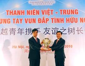 """""""Thanh niên Việt - Trung chung tay vun đắp tình hữu nghị"""""""