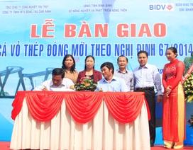 Bình Định: Bàn giao tàu cá vỏ thép đầu tiên theo Nghị định 67