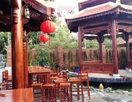 """Nhà hàng gỗ """"khủng"""" nhất Phú Yên vừa khai trương đã bị buộc phá dỡ"""
