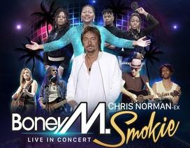 Đêm nhạc với Boney M và Smokie sắp diễn ra