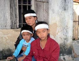 Hoàn cảnh éo le của gia đình ngư dân mất tích trong vụ chìm tàu cá