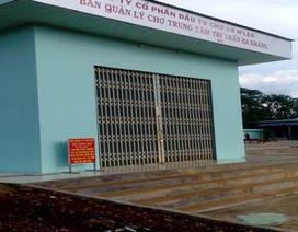 Vụ doanh nghiệp và tiểu thương bị làm khó: UBND huyện thống nhất ngày chính thức vào chợ