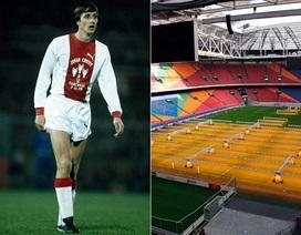 Sắp có sân vận động mang tên Johan Cruyff
