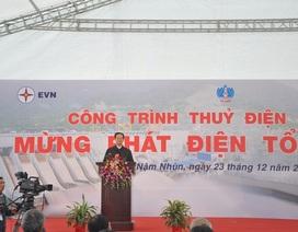 Chính thức phát điện tổ máy số 1 Nhà máy thủy điện Lai Châu