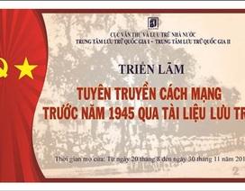 Hàng trăm tài liệu quý sẽ ra mắt tại triển lãm Cách mạng trước năm 1945