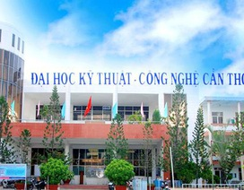 Trường ĐH Kỹ thuật - Công nghệ Cần Thơ xét tuyển bổ sung 350 chỉ tiêu
