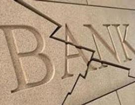 Bật đèn xanh cho phá sản ngân hàng