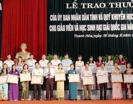 Trao thưởng học sinh giỏi quốc gia, giáo viên xuất sắc