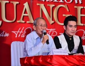 """Nhạc sĩ Nguyễn Ánh 9 không """"giã từ sân khấu"""""""