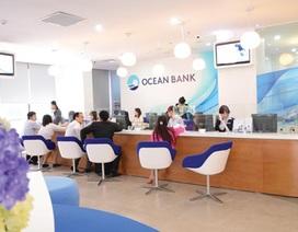 Kết quả kinh doanh của Ocean Bank vẫn là ẩn số!
