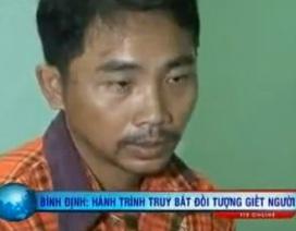 Hành trình truy bắt kẻ giết em vợ ở Bình Định