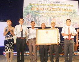 Lễ hội bỏ mả của người Raglai là Di sản văn hoá phi vật thể quốc gia