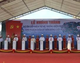 Thủ tướng nhấn nút khánh thành dự án cấp điện cho đảo Lý Sơn