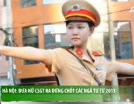 Video nữ CSGT xinh đẹp ở các ngã tư Hà Nội