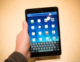 Cần biết trước khi mua iPad Mini 2013