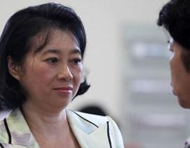 """Bà Đặng Thị Hoàng Yến: """"Tôi không hối tiếc"""""""