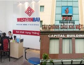 PVFC và WesternBank đang đàm phán chuyển nhượng cổ phần