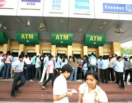 """ATM sẽ """"nhả"""" tiền đều đặn trong dịp Tết?"""
