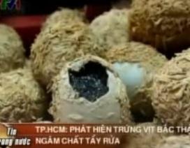 Rợn người trứng vịt Bắc Thảo ngâm chất tẩy rửa