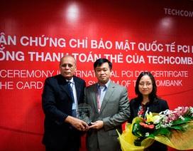 Ngân hàng Việt nhận chứng chỉ quốc tế về an toàn, bảo mật thẻ