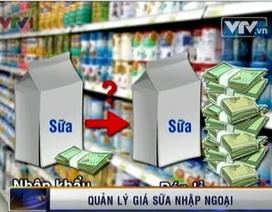 Sữa nhập ngoại: Giá bán lẻ gấp 5 lần giá nhập khẩu