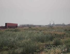 """Những dự án """"treo"""" của Vinashin tại Hải Phòng: Hàng ngàn hộ dân mất kế sinh nhai"""